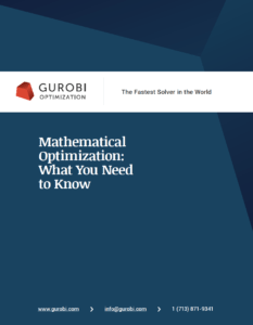 Mathematical Optimization: What You Need to Know - Gurobi